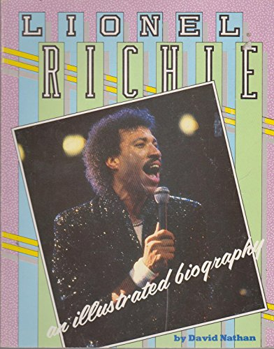 9780863690723: Lionel Richie: An Illustrated Biography