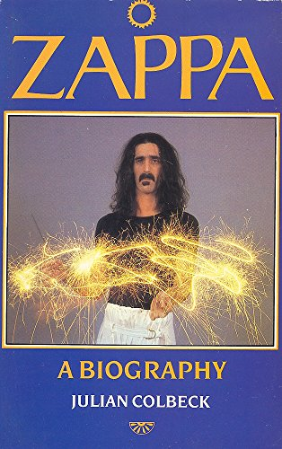 Frank Zappa: A Biography (9780863691560) by Julian Colbeck