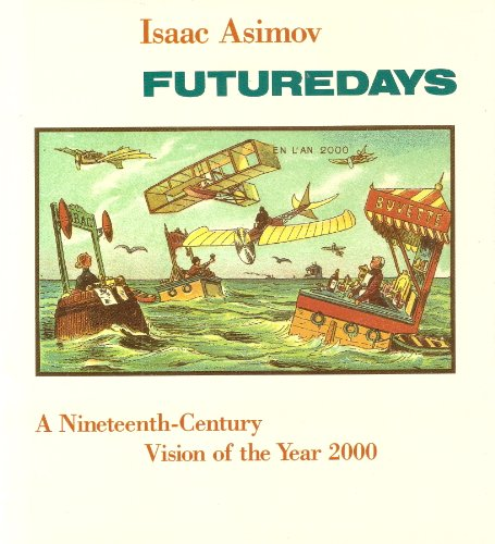 9780863691607: Future Days: A Nineteenth-century Vision of the Year 2000