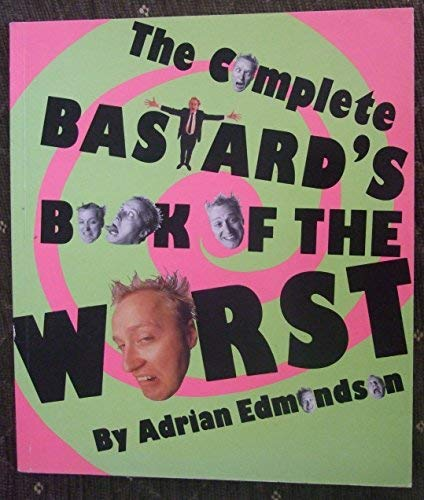 9780863692826: The Complete Bastard's Book of the Worst