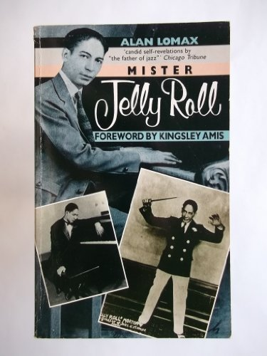 9780863693182: Mister Jelly Roll: The Fortunes of Jelly Roll Morton, New Orleans Creole and Inventor of Jazz