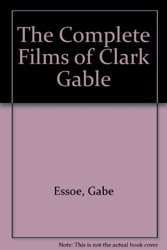 9780863694110: The Complete Films of Clark Gable