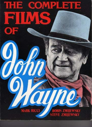 9780863694301: The Complete Films of John Wayne