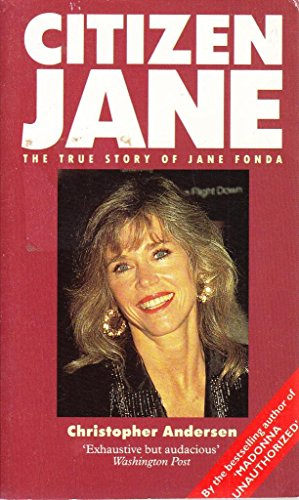 9780863694318: Citizen Jane: Turbulent Life of Jane Fonda