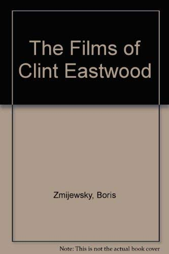9780863694356: The Films of Clint Eastwood