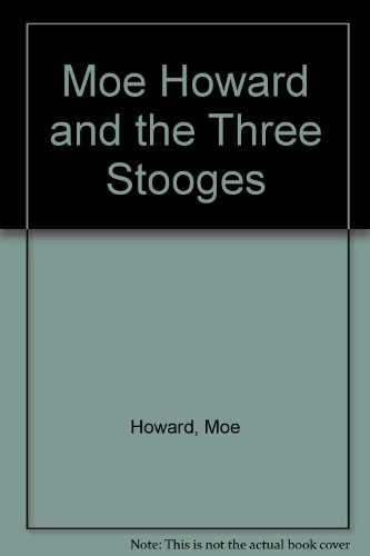 9780863695315: Moe Howard and the Three Stooges