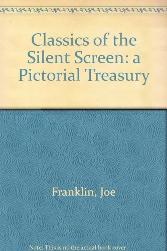 9780863695803: Classics of the Silent Screen: a Pictorial Treasury
