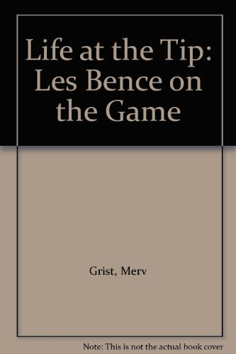 9780863696138: Life at the Tip: Les Bence on the Game