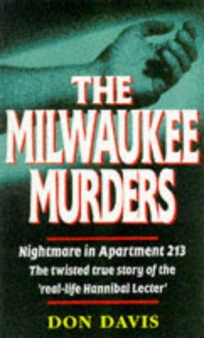 9780863696350: The Milwaukee Murders: Nightmare in Apartment 213 - The True Story