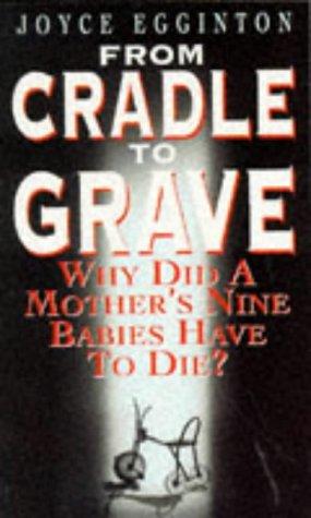 From Cradle to Grave: Egginton, Joyce