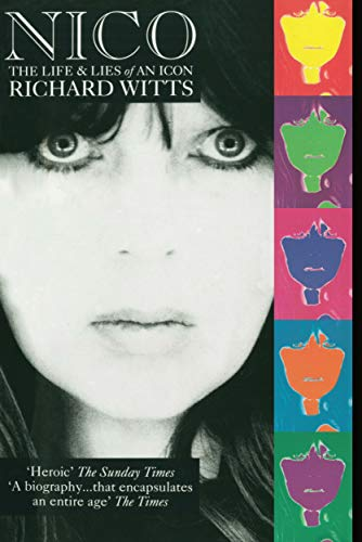 9780863696558: Nico: The Life and Lies of an Icon