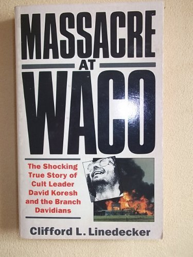9780863697135: Massacre at Waco: Shocking True Story of Cult Leader David Koresh and the Branch Davidians