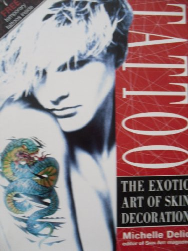 9780863697333: Tattoo: The Exotic Art of Skin Decoration