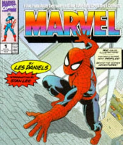 Marvel: Five Fabulous Decades of the World's: Daniels, Les