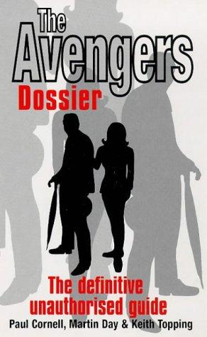 The Avengers Dossier: Paul Cornell; Martin