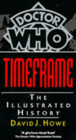 9780863698613: Doctor Who Time Frame: An Illustrated History