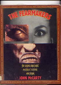 Fearmakers the Screens Directorial Maste by McCarty,: John McCarty