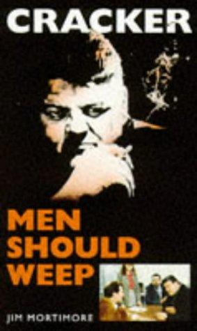 Men Should Weep (Cracker): Jim Mortimore