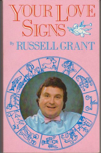 Your Love Signs: Grant, Russell