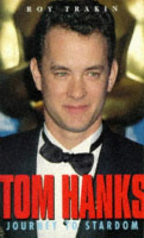 9780863699313: Tom Hanks: Journey to Stardom