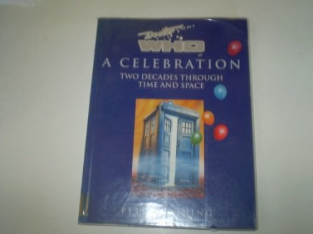 9780863699320: Doctor Who: A Celebration : Two Decades Through Time and Space