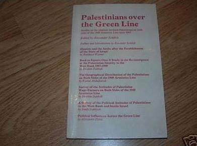 Palestinians over the Green Line: Studies on: Scholch, Alexander (ed.)