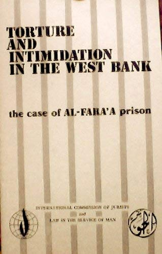 9780863720918: Torture and Intimidation in the West Bank: Case of Al-Fara'a Prison
