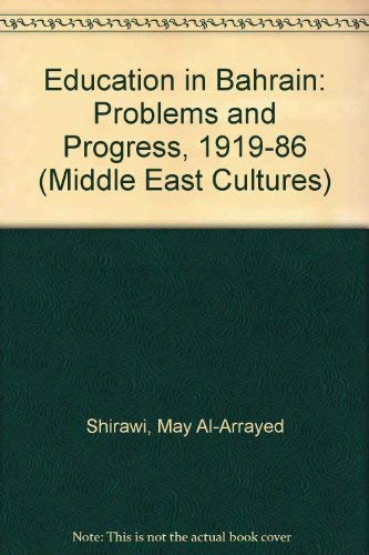 9780863721144: Education in Bahrain: Problems and Progress, 1919-86 (Middle East Cultures)