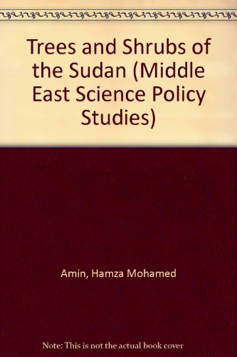 9780863721151: Trees and Shrubs of the Sudan (Middle East Science Policy Studies S.)