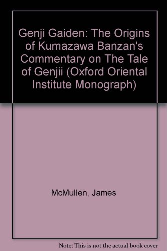 Genji Gaiden: The Origins of Kumazawa Banzan's: McMullen, James