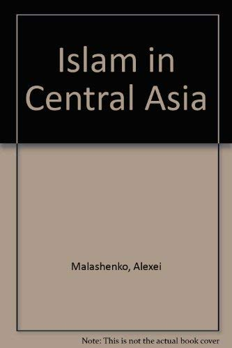 9780863721823: Islam in Central Asia