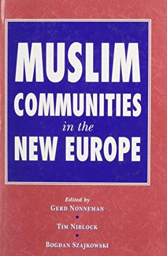 9780863721922: Muslim Communities in the New Europe