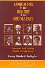 9780863722127: Approaches to the History of the Middle East: Interviews with Leading Middle East Historians (Ithaca Press Paperbacks)