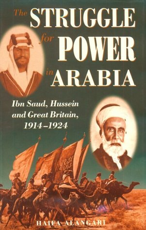 9780863722165: Struggle for Power in Arabia: