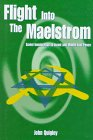9780863722196: Flight into the Maelstrom: Soviet Immigration to Israel and Middle East Peace