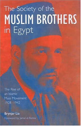 9780863722202: The Society of the Muslim Brothers in Egypt: The Rise of an Islamic Mass Movement 1928-1942