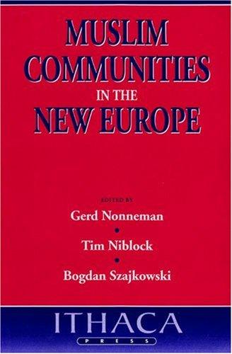 9780863722233: Muslim Communities in the New Europe