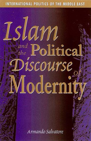 9780863722738: Islam and the Political Discourse of Modernity