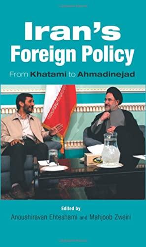 9780863723247: Iran's Foreign Policy: From Khatami to Ahmadinejad