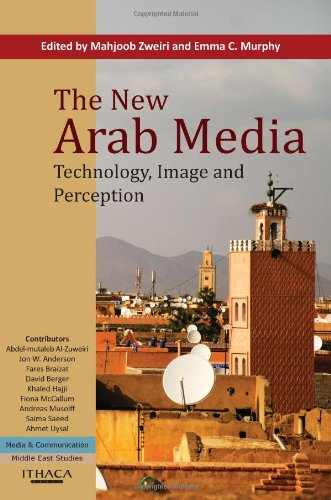9780863723476: The New Arab Media: Technology, Image and Perception