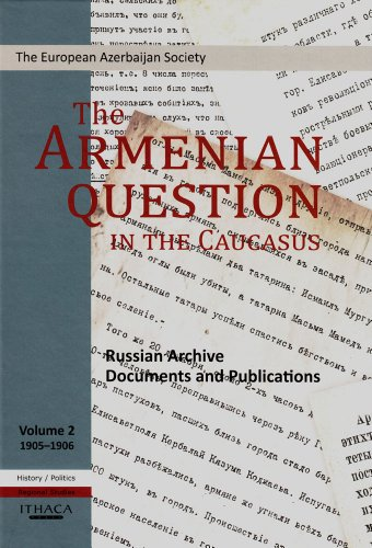 The Armenian Question in the Caucasus: Russian Archive Documents and Publications: v. 2: Tale ...