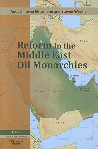 9780863724145: Reform in the Middle East Oil Monarchies (Middle East Studies)