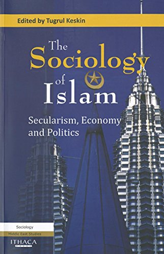 9780863724251: The Sociology of Islam: Secularism, Economy and Politics