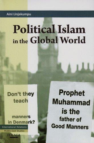 9780863724299: Political Islam in the Global world