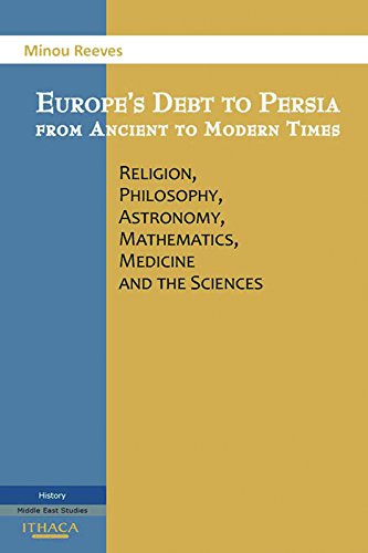 9780863725197: Europe's Debt to Persia from Ancient to Modern Times