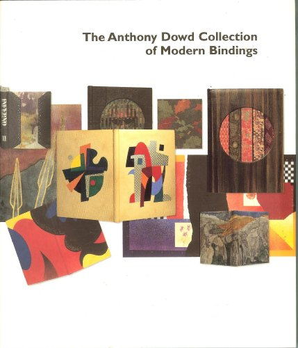 The Anthony Dowd Collection of Modern Bindings