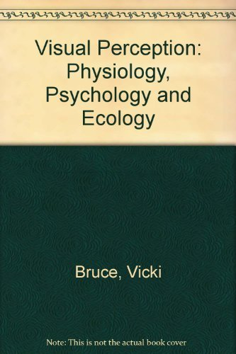 9780863770128: Visual Perception: Physiology, Psychology and Ecology