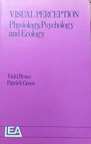 9780863770135: Visual Perception: Physiology, Psychology and Ecology