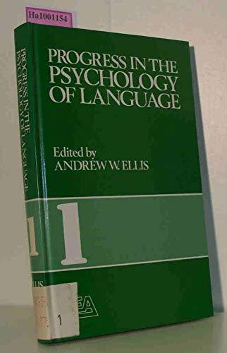 Progress in the Psychology of Language (Volume 1): ed.) Ellis, Andrew W.