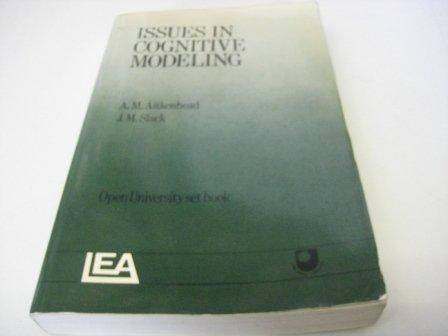 Issues in Cognitive Modeling: Aitkenhead, A. M.; Slack, J. M.